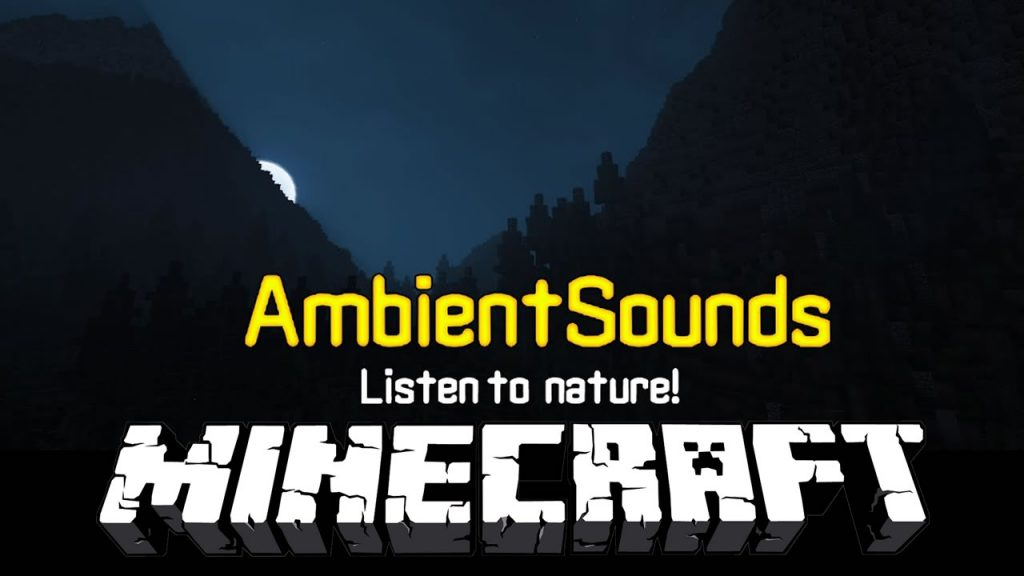 AmbientSounds Mod for Minecraft