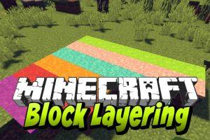 Block Layering Mod for Minecraft