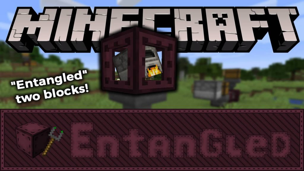 Entangled Mod for Minecraft