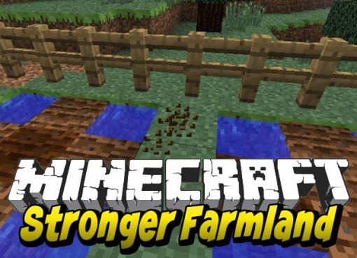 Stronger Farmland Mod for Minecraft