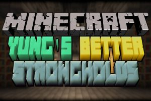YUNG's Better Strongholds Mod for Minecraft