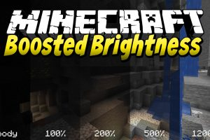 Boosted Brightness Mod for Minecraft
