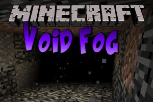 Void Fog Mod for Minecraft