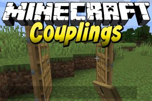 Couplings Mod for Minecraft