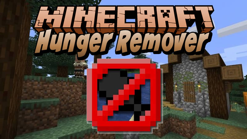 Hunger Remover Mod for Minecraft