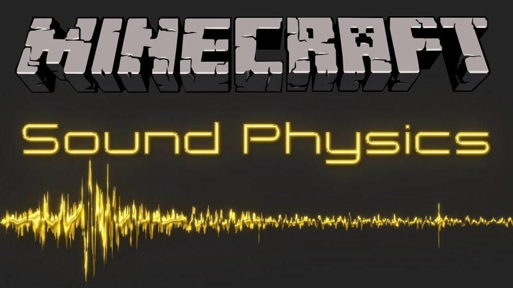 Sound Physics Mod for Minecraft