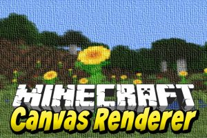 Canvas Renderer for Minecraft