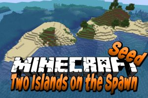 Two Islands on the Spawn Seed for Minecraft
