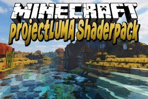 projectLUMA Shaders for Minecraft